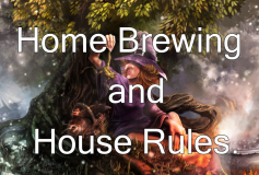 DM Tips: Home Brewing and House Rules