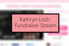 Kathryn Loch Fundraiser Stream