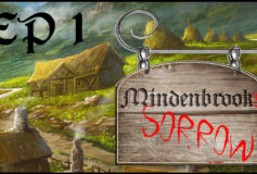Mindenbrook's Sorrow – New campaign!
